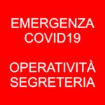 EMERGENZA CORONAVIRUS, RIDOTTA OPERATIVITÀ SEGRETERIA